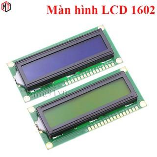 Màn hình LCD1602 1602A Xanh Dương / Xanh Lá