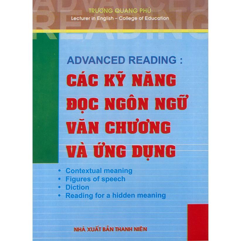 Advanced Reading: Các kỹ năng đọc ngôn ngữ văn chương và ứng dụng