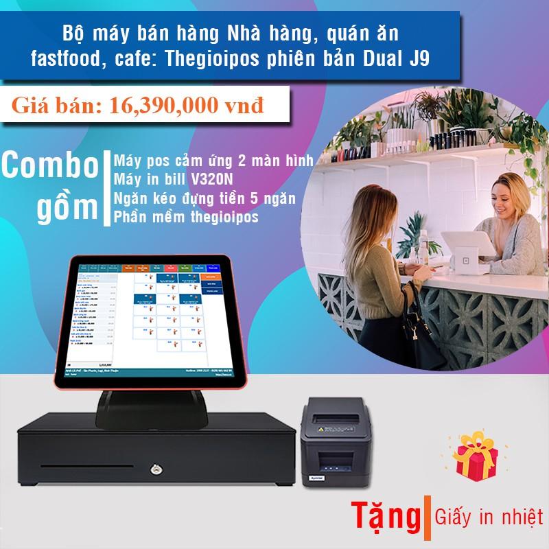 Bộ máy bán hàng Nhà hàng, quán ăn, fastfood, cafe: Thegioipos phiên bản Dual J9 Giá chỉ 16.390.000₫