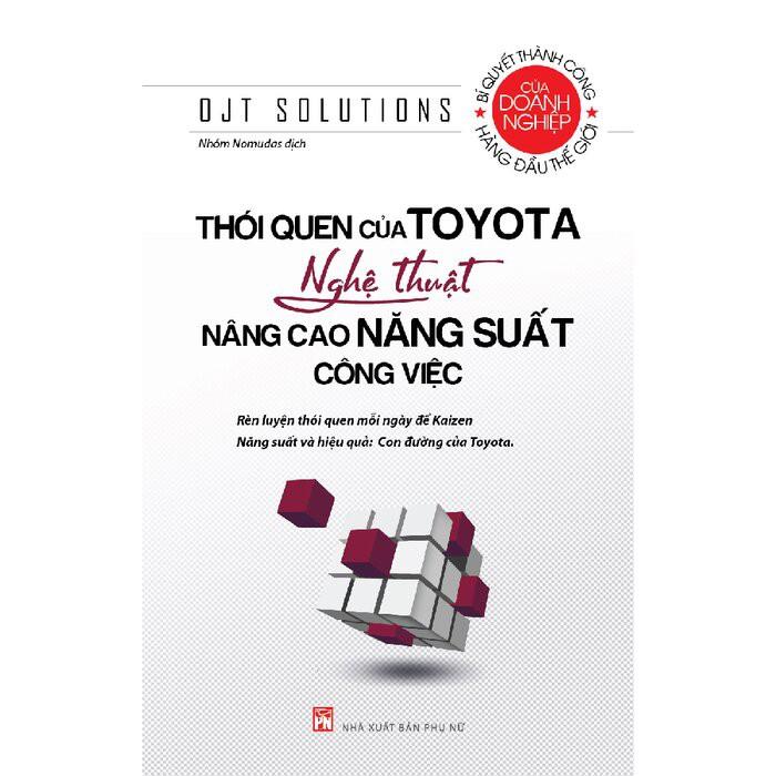 Sách - Thói Quen Của Toyota - Nghệ Thuật Nâng Cao Năng Suất Công Việc