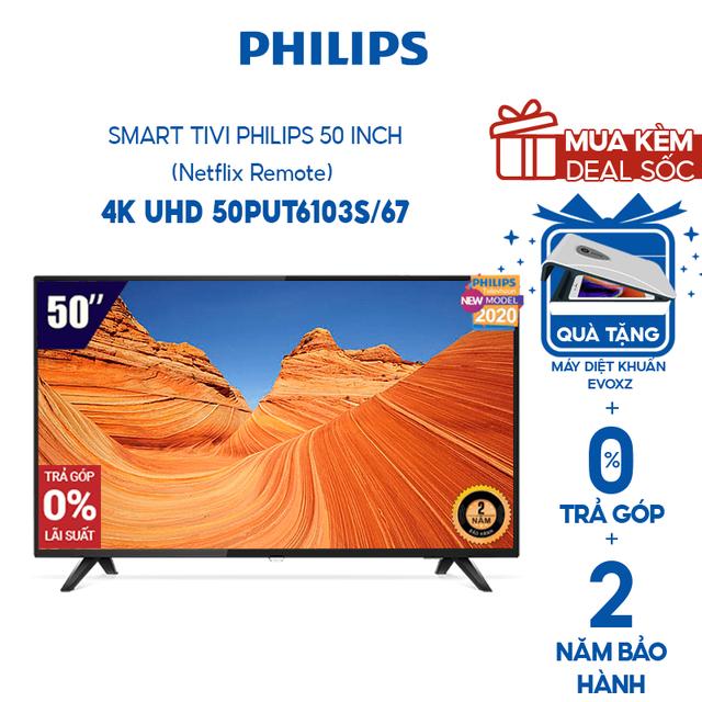 [Mã ELCETRP giảm 5% đơn 1TR5] Smart Tivi Philips 50 Inch 4K UHD 50PUT6103S/67 (Netflix Remote) - Hàng Chính Hãng