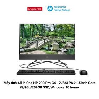 Máy tính All in One HP 200 Pro G4 – 2J861PA 21.5Inch Core i5/8Gb/256GB SSD/Windows 10 home