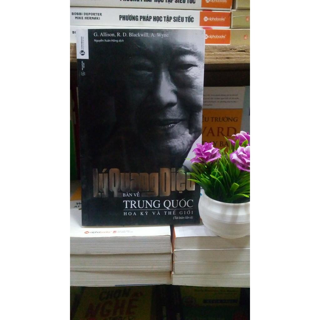 Sách thật giá rẻ- Lý Quang Diệu- Bàn về Trung Quốc, Hoa Kỳ và Thế Giới