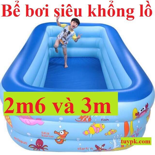 Bể Bơi Phao SIÊU TO- 2m6-3 tầng, 3m-3 tầng TẶNG BỘ VÁ PHAO
