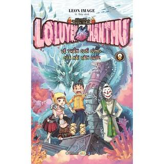 Sách - Lò luyện thần thú tập 8 - Vệ thần cuối cùng của Hải Vân quốc thumbnail