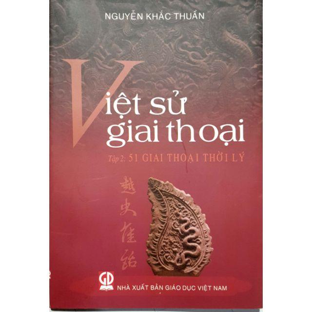 Sách - Việt Sử Giai Thoại Tập 2: 51 Giai Thoại Thời Lý