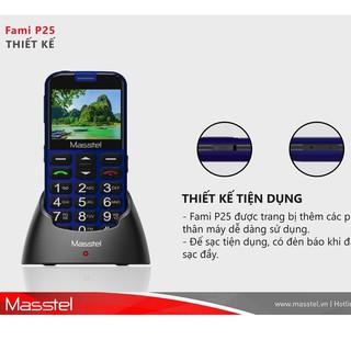 Điện Thoại Masstel Fami s,Fami P25 tặng DOCK sạc Cho Người Già -2 Sim -LOA TO BÀN PHÍM LỚN