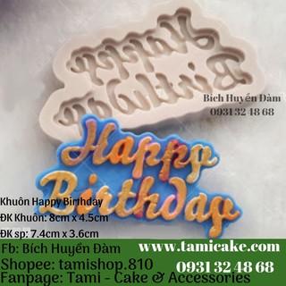 Khuôn silicon- Khuôn Happy Birthday 999