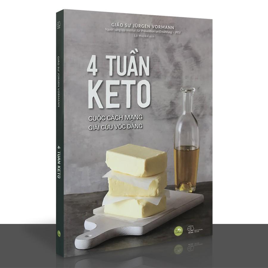 Sách - 4 tuần KETO - Cuộc cách mạng giải cứu vóc dáng
