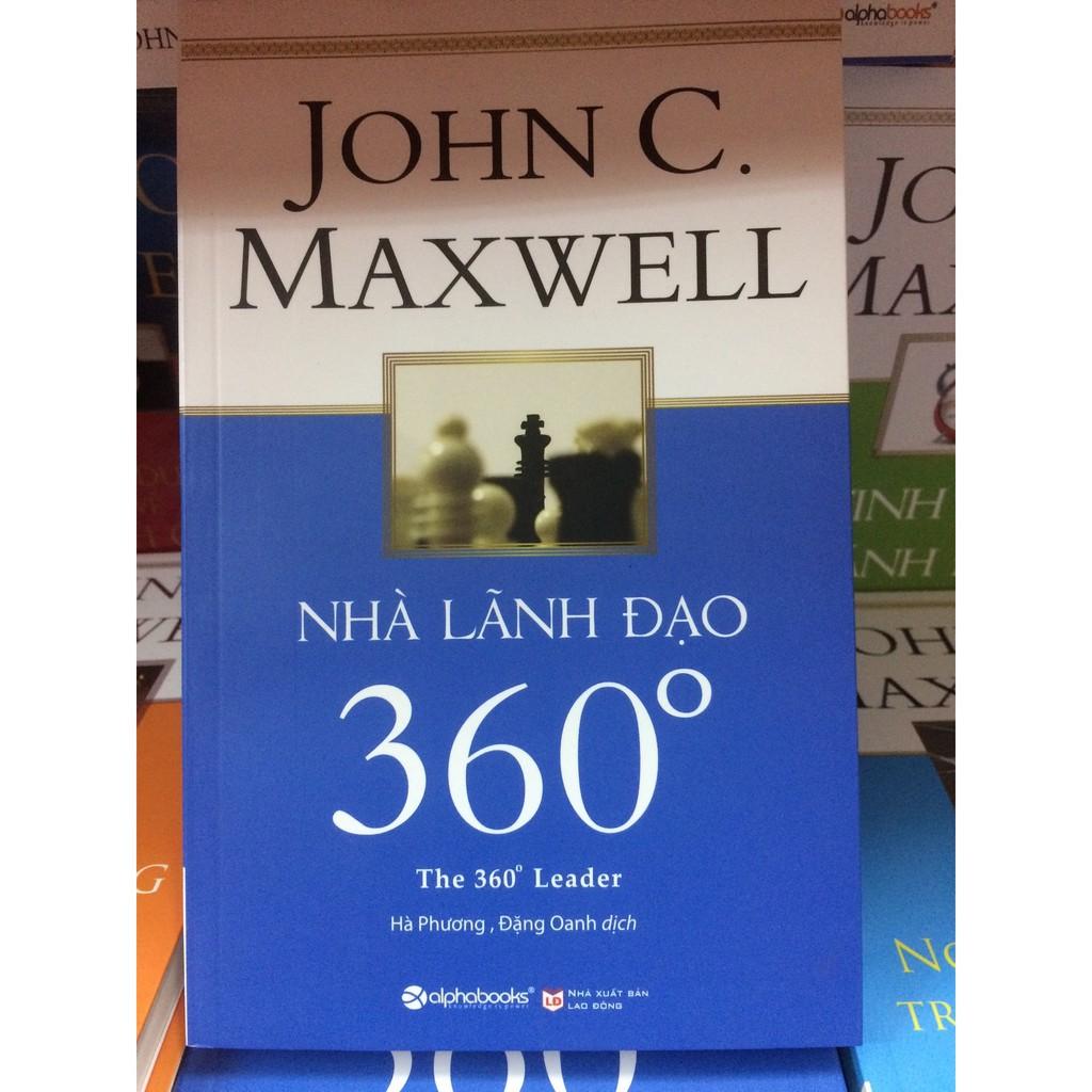 [Sách Thật] Nhà Lãnh Đạo 360 Độ - John C.Maxwell