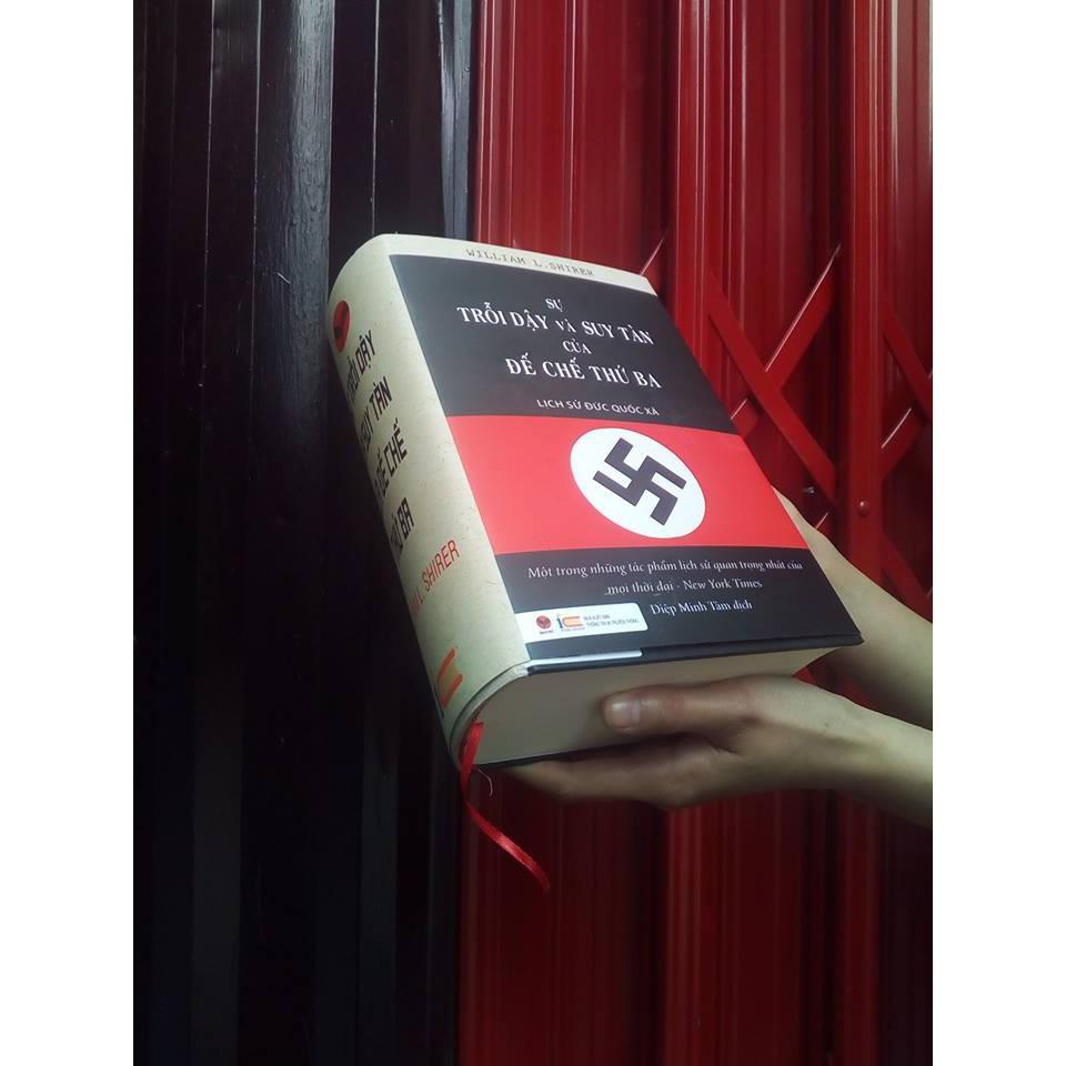 Sách - Sự Trỗi Dậy Và Suy Tàn Của Đế Chế Thứ Ba - Lịch Sử Đức Quốc Xã (bìa cứng)