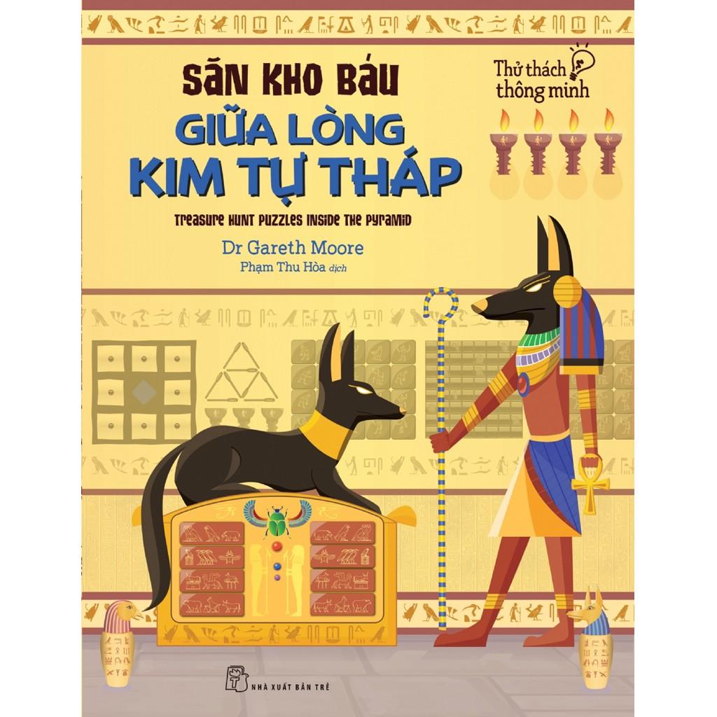 Sách: Thử thách trí thông minh - Săn kho báu giữa lòng kim tự tháp