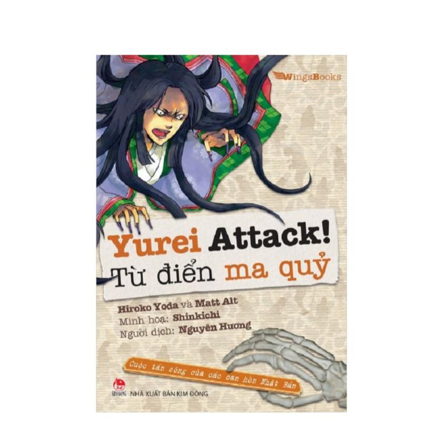 Yurei Attack - Từ Điển Ma Quỷ - Cuộc Tấn Công Của Các Oan Hồn Nhật Bản