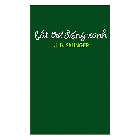 Sách - Bắt Trẻ Đồng Xanh (Bìa Cứng)