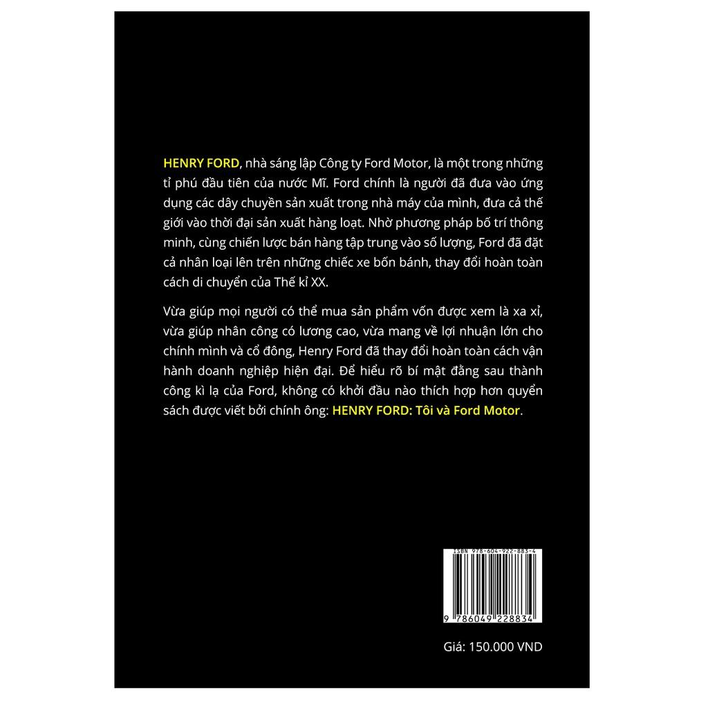 Sách - Henry Ford – Tôi và Ford Motor: Cách tỉ phú Henry Ford điều hành Ford Motor từ thuở sơ khai đến tầm thế giới