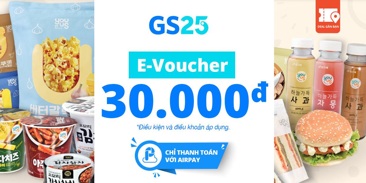 E-VOUCHER GS25 30.000 - CHỈ THANH TOÁN VỚI AIRPAY
