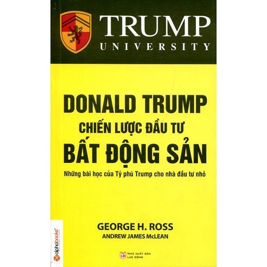 Sách - Donald Trump Chiến Lược Đầu Tư Bất Động Sản - 3526895 , 815186948 , 322_815186948 , 90000 , Sach-Donald-Trump-Chien-Luoc-Dau-Tu-Bat-Dong-San-322_815186948 , shopee.vn , Sách - Donald Trump Chiến Lược Đầu Tư Bất Động Sản