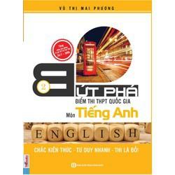Sách Luyện thi THPT Quốc Gia Bứt phá điểm thi môn Tiếng Anh tập 2