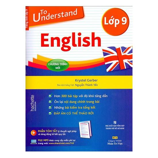 Sách - To Understand English Lớp 9 -sách học tiếng anh dành cho học sinh lớp 9 - 2395009973010