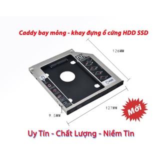 Khay đựng ổ cứng SSD, Caddy Bay Loại Mỏng 9.5mm thumbnail