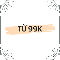 TẤT CẢ TRÊN 99K