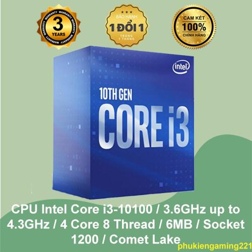 CPU Intel Core i3-10100 / 3.6GHz up to 4.3GHz / 4 Core 8 Thread / 6MB / Socket 1200 / Comet Lake - Hàng Chính Hãng