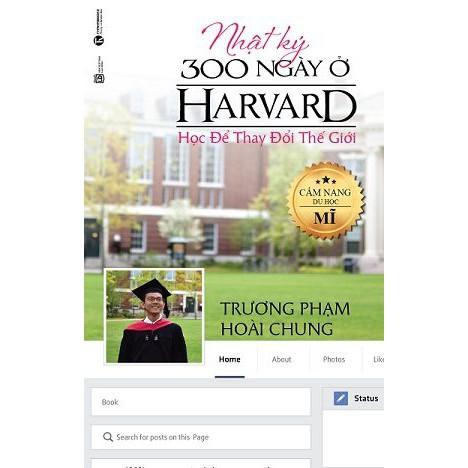 Sách - Nhật ký 300 ngày ở Harvard – Học để thay đổi thế giới