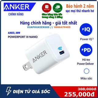 Sạc anker a2633 PowerPort III Nano 1 cổng USB-C PiQ 3.0 cho Samsung IPad IPhone X XS XR 11 12
