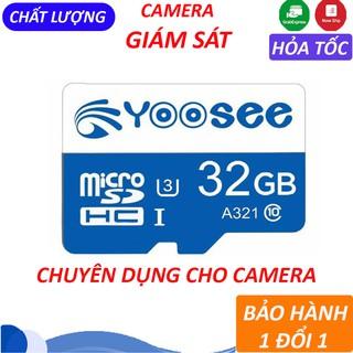 Thẻ Nhớ YooSee 32GB chuyên cho camera giám sát – Thẻ nhớ cao cấp tốc độ cao tự xóa ghi đè   BH 12 Tháng