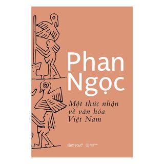 Sách - Một Thức Nhận Về Văn Hóa Việt Nam thumbnail