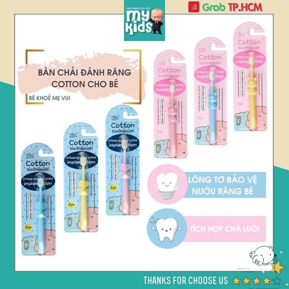(Nowship HCM) (Kids Cotton Toothbrush, Mini Soft) Bàn chải đánh răng cho bé từ 2 tuổi lông siêu mềm mịn