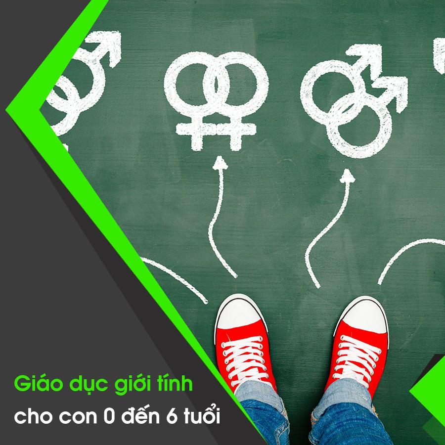 [Voucher-Khóa học Online] Giáo dục giới tính cho con 0 đến 6 tuổi
