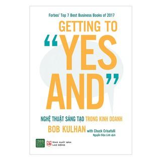 Sách - Getting To Yes And Nghệ Thuật Sáng Tạo Trong Kinh Doanh thumbnail