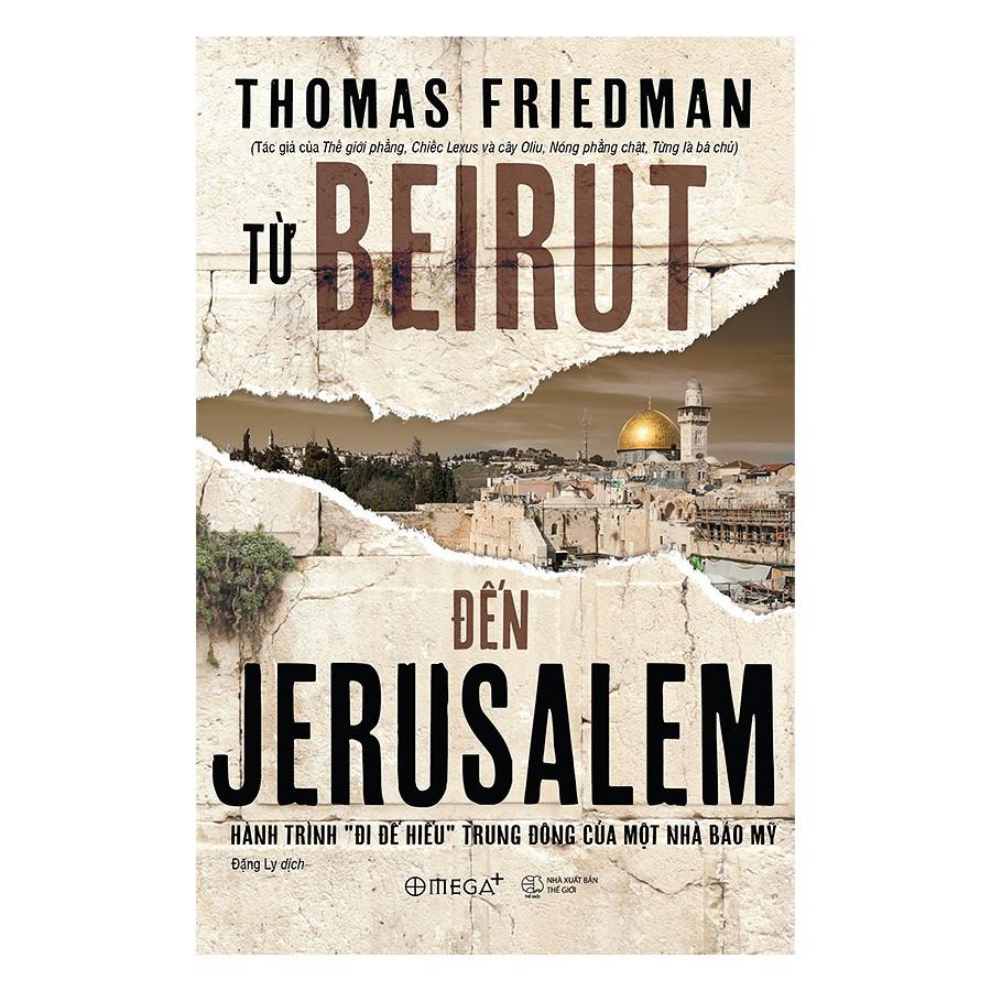 [ Sách ] Từ Beirut Đến Jerusalem (Tái Bản 2018)