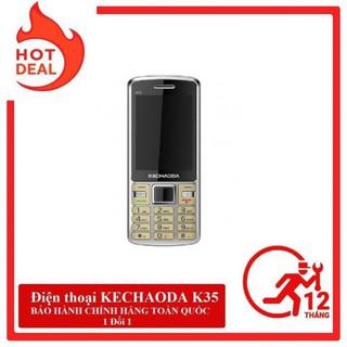 Điện thoại KECHAODA K35, điện thoại kechaoda, loa to, pin trâu, 2 sim 2 sóng, bảo hành 12 tháng,1 đổi 1 [CHÍNH HÃNG]