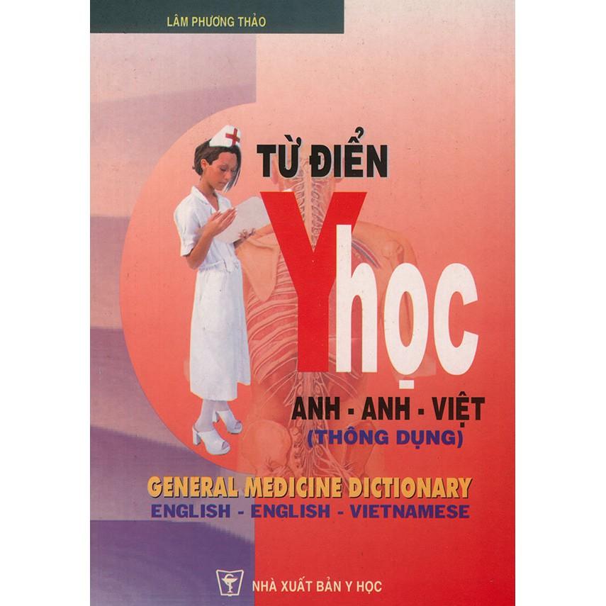 Từ điển Y học Anh - Anh - Việt thông dụng