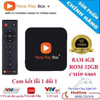 [CHÍNH HÃNG] Tivi box PANA PLAY BOX RAM 4GB ROM 32GB tặng gói VtvCab 12 Tháng Miễn phí HÀNG CHÍNH HÃNG