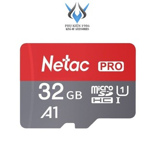 [Mã ELFLASH5 giảm 20K đơn 50K] Thẻ nhớ MicroSDXC Netac Pro A1 32GB 667x U1 2K 98MB/s - Không Box (Xám) - Phụ Kiện 1986