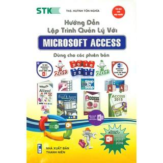 Sách - Hướng Dẫn Lập Trình Quản Lý Với Microsoft Access