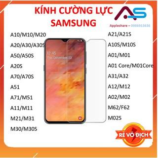 Kính cường lực Samsung A10/M10/M20/A20/A30/A50/A70/ A51/A71/M51A11/M11/M21/M31/M30/A21/A01/M01/M62/F62/A12/M12/M02S/A02