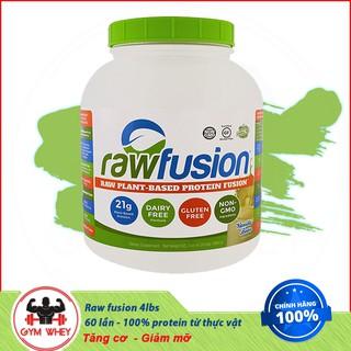 [Mã COSHOT27 hoàn 8% xu đơn 199K] [Freeship + Quà] Sữa Tăng Cân Thực Vật Ít Tăng Mỡ Raw Fusion 4lbs – Authentic 100%