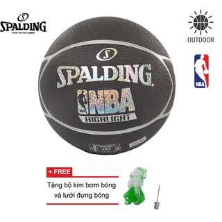Bóng rổ Spalding NBA Highlight Hologram Outdoor Size 7 Tặng kim bơm bóng và lưới đựng bóng