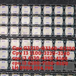 cpu G3250,G3420,G3450,i3 ,i3 2120, i3 3220 , i3 3240 , i3 4130,i3 4150 , i3 6100, 6100T,7100,4160,4170,4160t,4170t,4350