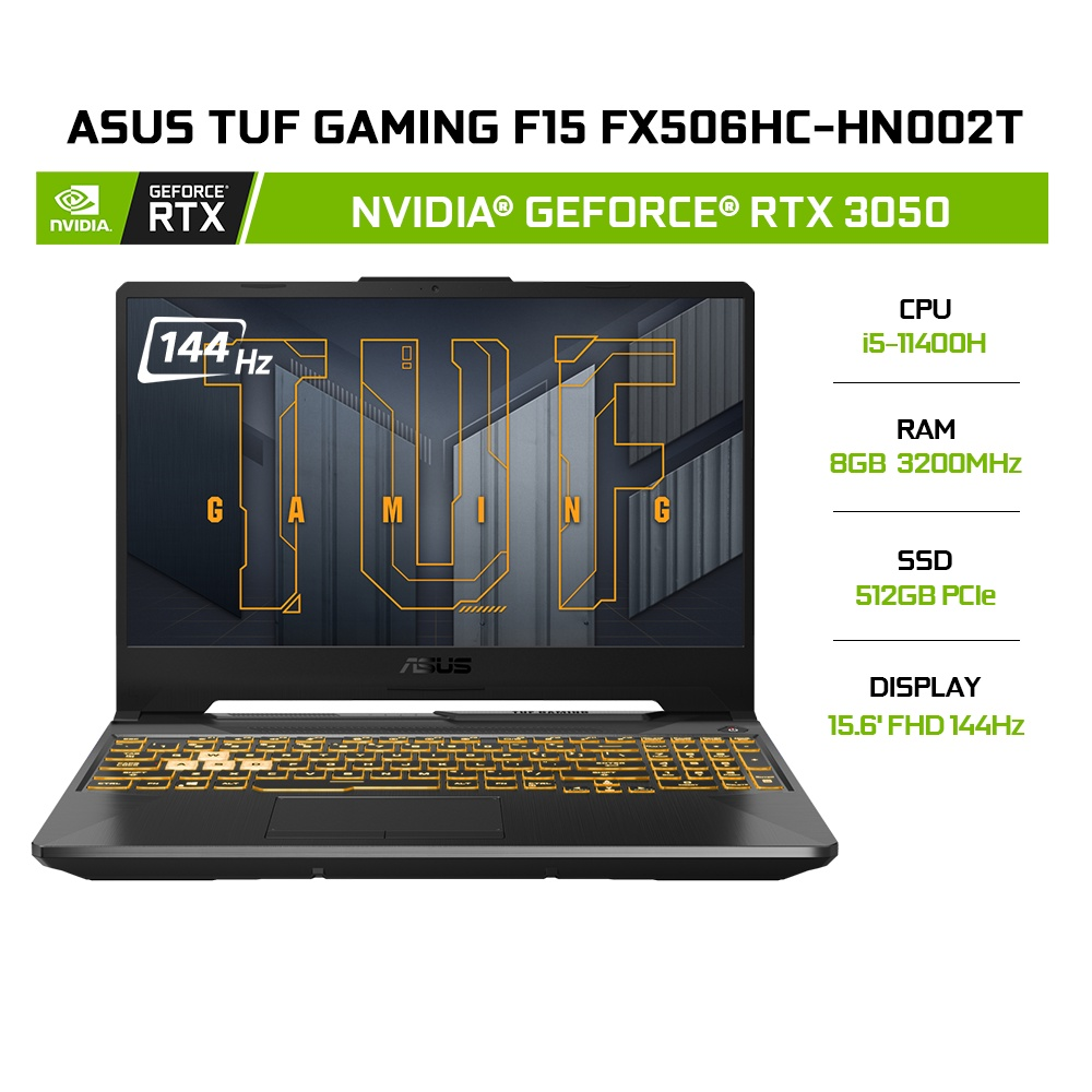 [Mã ELMALL1TR giảm 5% đơn 3TR] Laptop ASUS TUF FX506HC-HN002T i5-11400H 8GB 512GB RTX 3050 15.6' 144Hz W10
