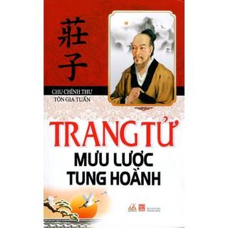 Sách - Trang Tử Mưu Lược Tung Hoành (Tái Bản 2016) thumbnail