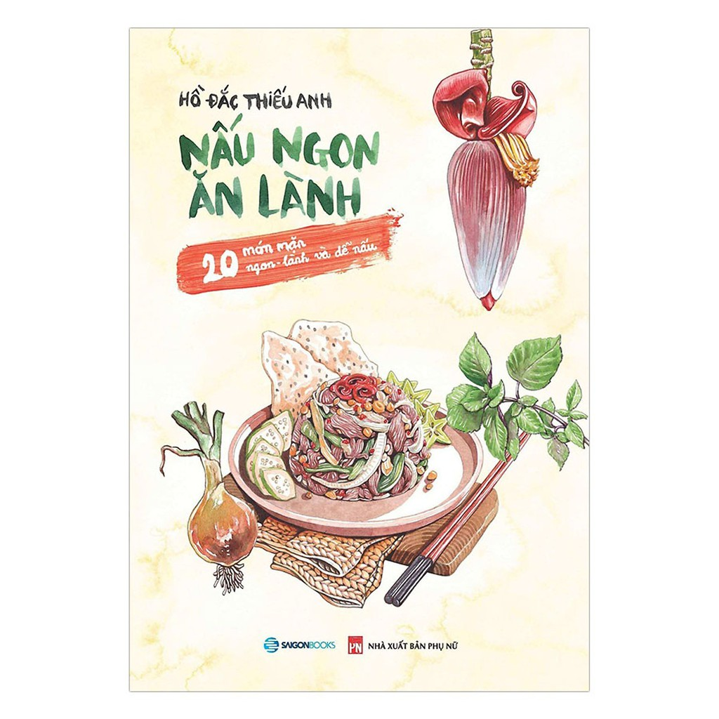 Sách - Nấu Ngon Ăn Lành (20 Món Mặn Ngon - Lành Và Dễ Nấu)