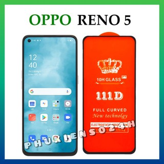 Kính Cường Lực Oppo Reno 5 4G Reno 5 5G- Cao Cấp – Full màn hình 111D và Trong suốt Reno5