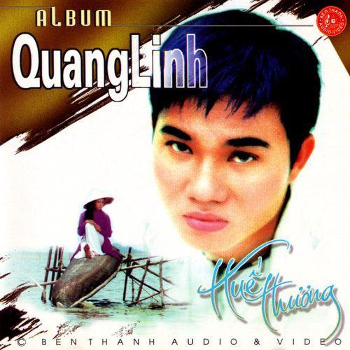 Quang Linh - Huế Thương