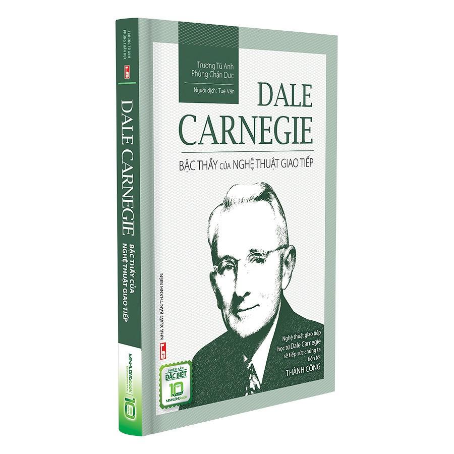 [ Sách ] Dale Carnegie - Bậc Thầy Của Nghệ Thuật Giao Tiếp