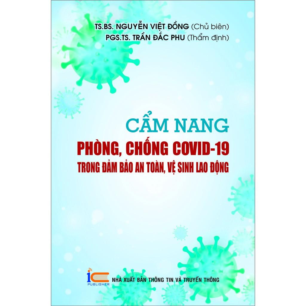 """Sách: """"Cẩm nang phòng, chống COVID-19 trong đảm bảo an toàn, vệ sinh lao động"""""""